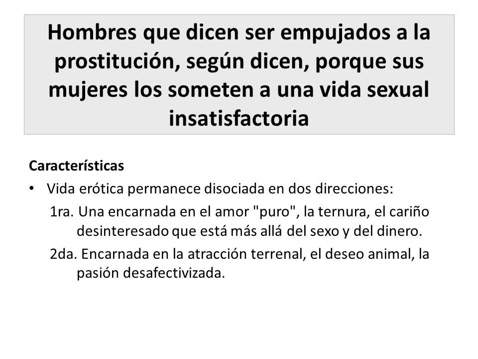 Hombres que dicen ser empujados a la prostitución, según dicen, porque sus mujeres los someten a una vida sexual insatisfactoria