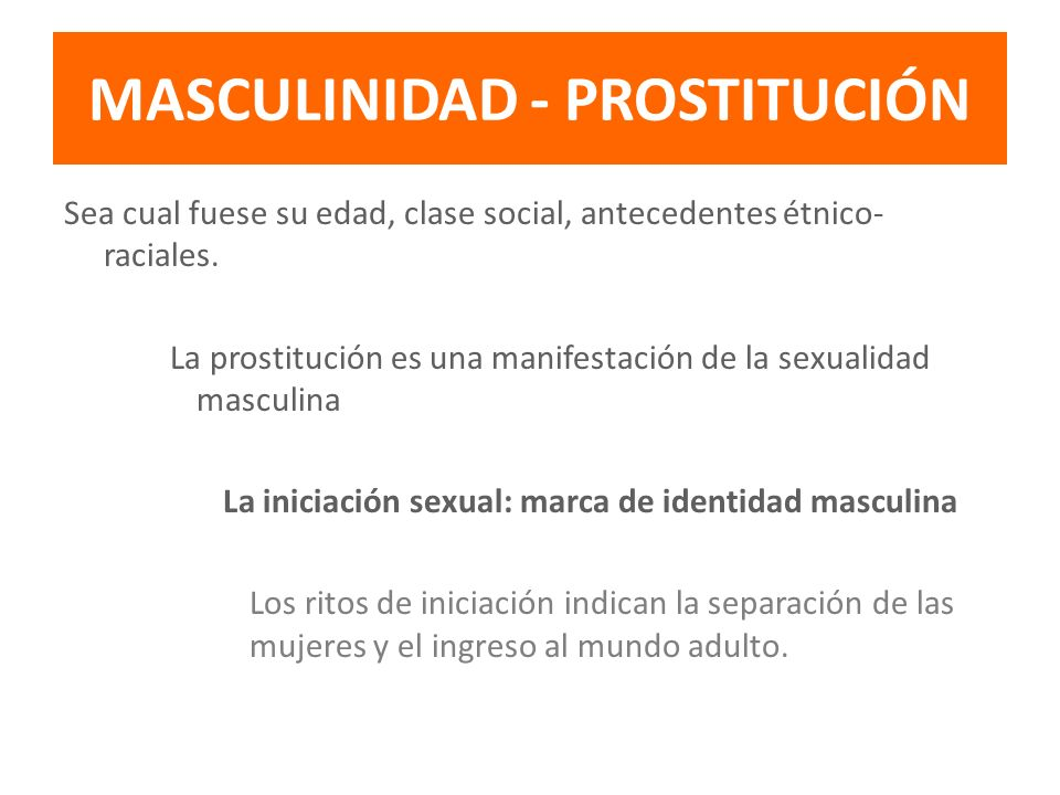 MASCULINIDAD - PROSTITUCIÓN