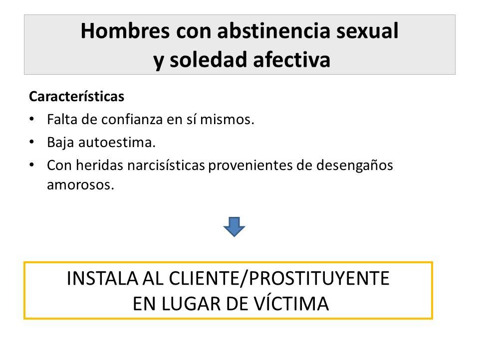 Hombres con abstinencia sexual y soledad afectiva