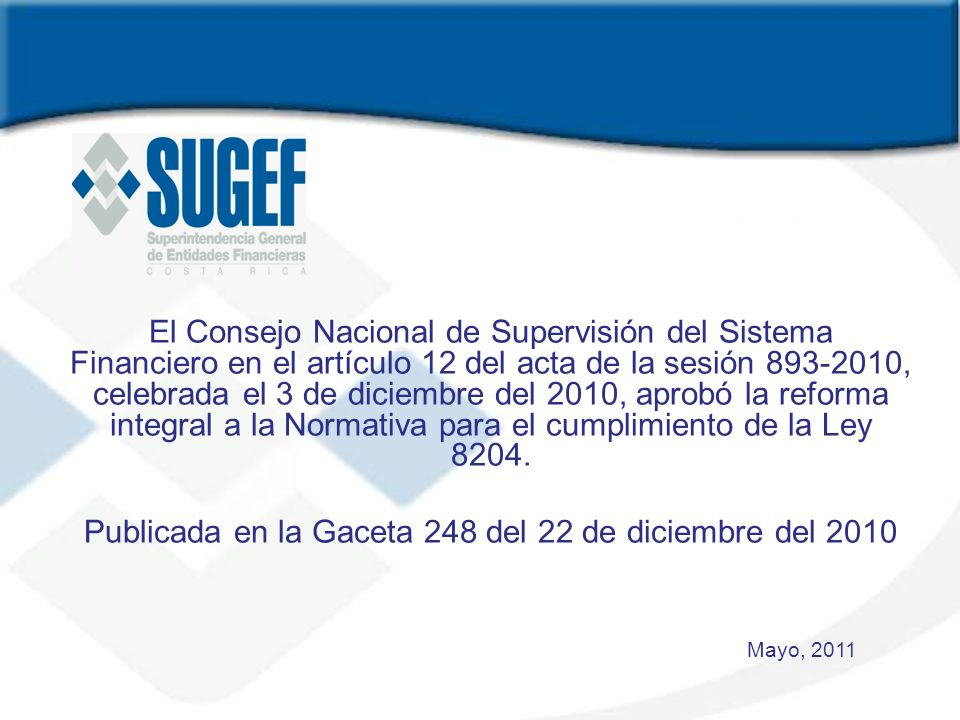 Publicada en la Gaceta 248 del 22 de diciembre del 2010