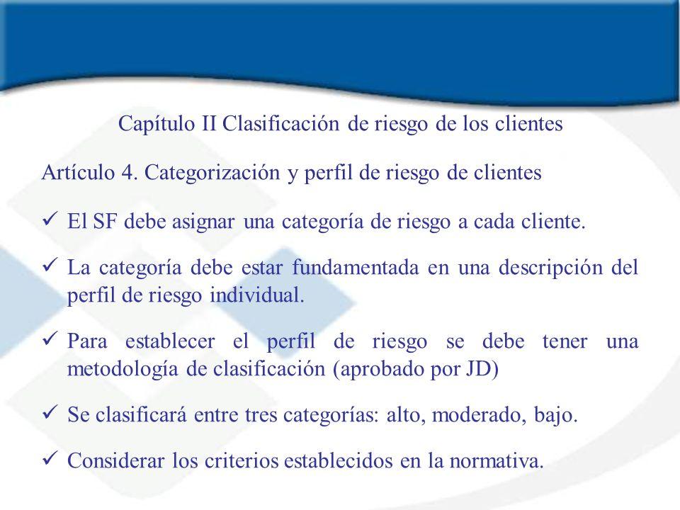 Capítulo II Clasificación de riesgo de los clientes
