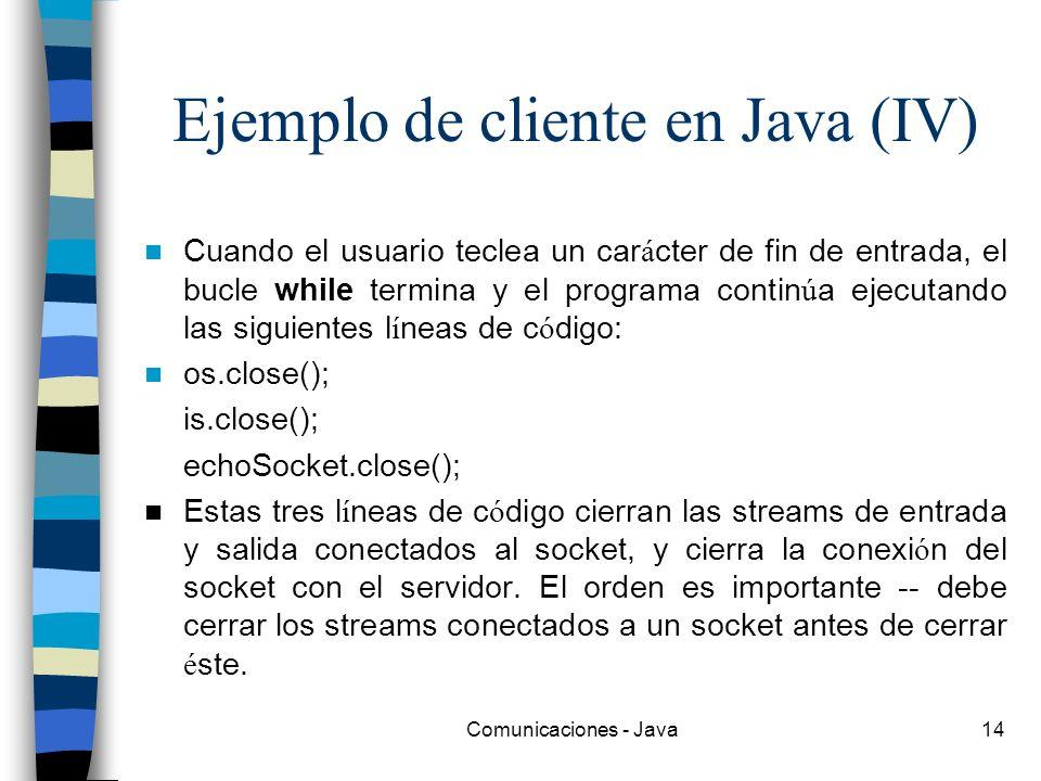 Ejemplo de cliente en Java (IV)