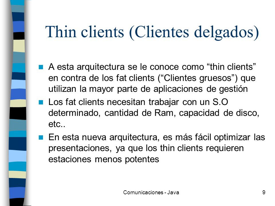 Thin clients (Clientes delgados)