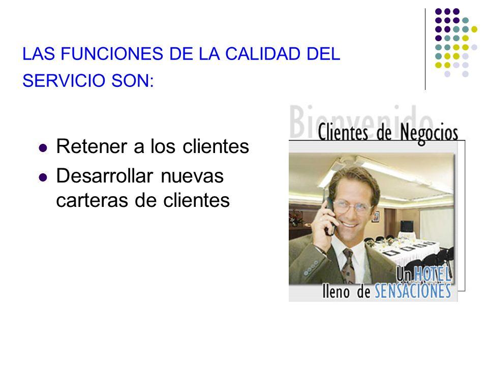 LAS FUNCIONES DE LA CALIDAD DEL SERVICIO SON: