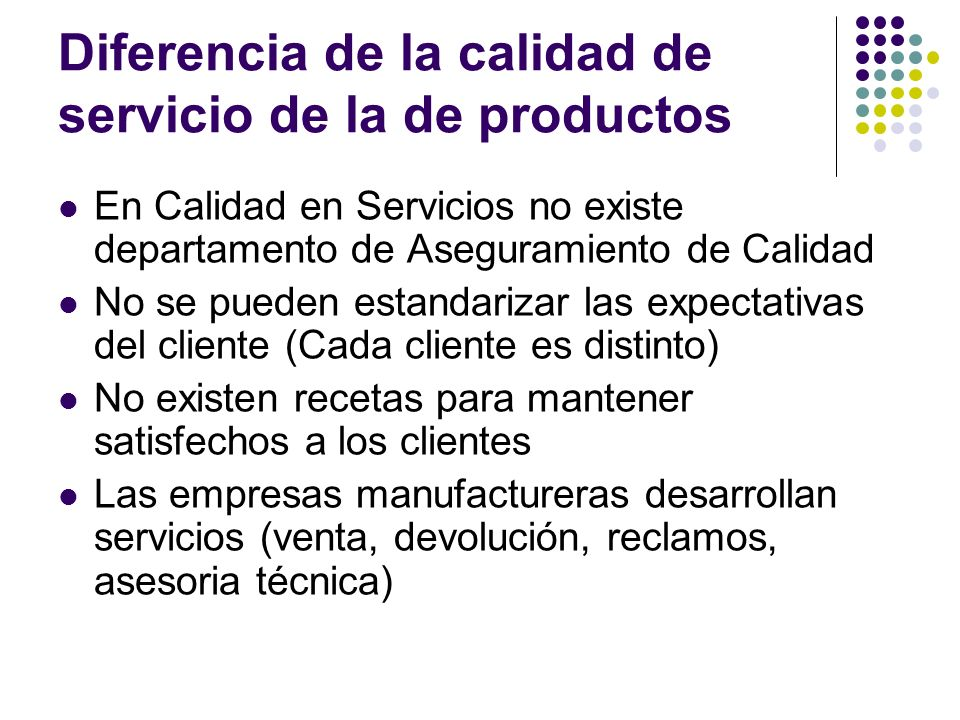 Diferencia de la calidad de servicio de la de productos