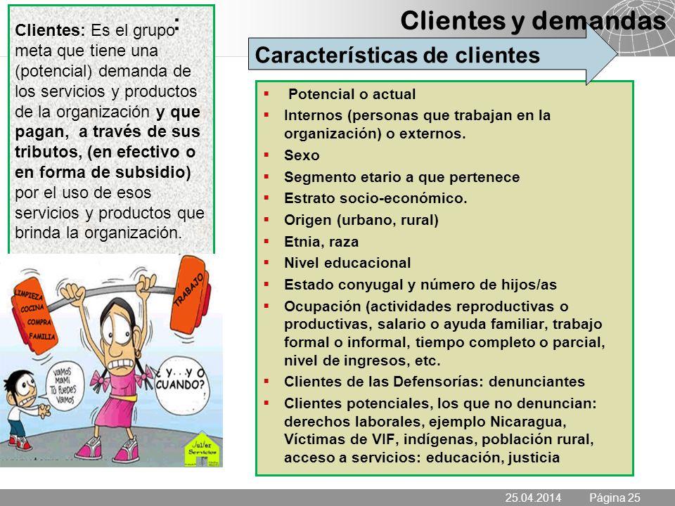 Clientes y demandas : Características de clientes