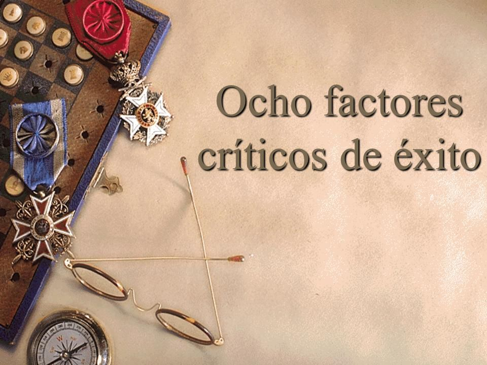 Ocho factores críticos de éxito