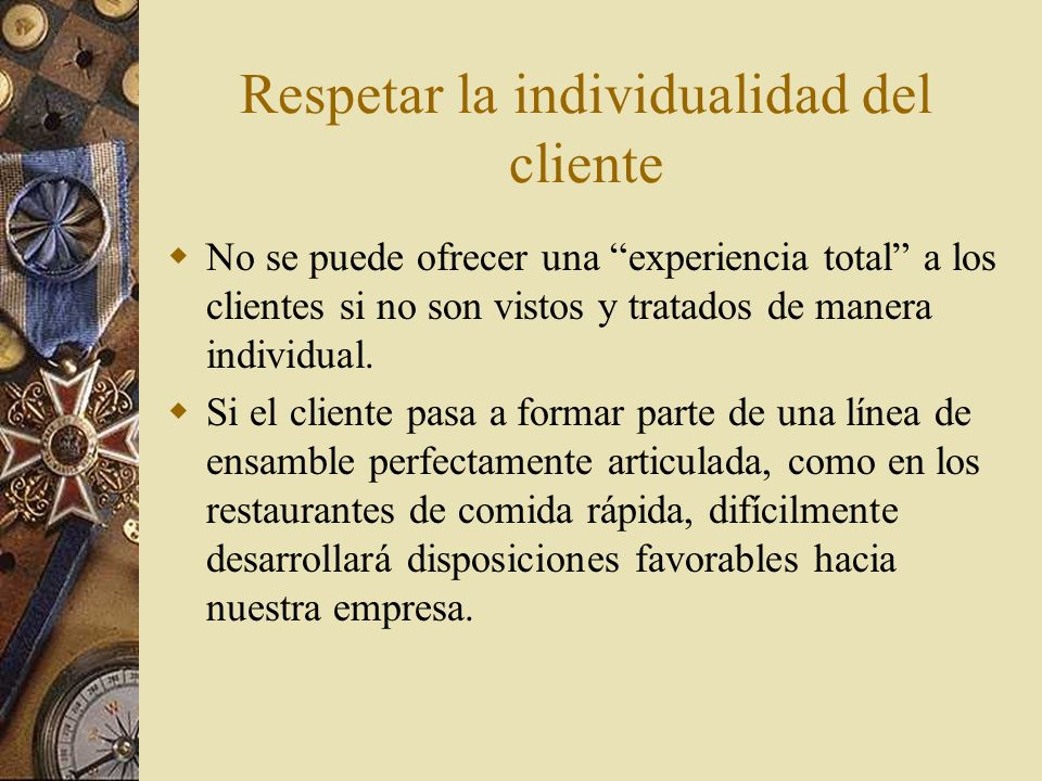 Respetar la individualidad del cliente