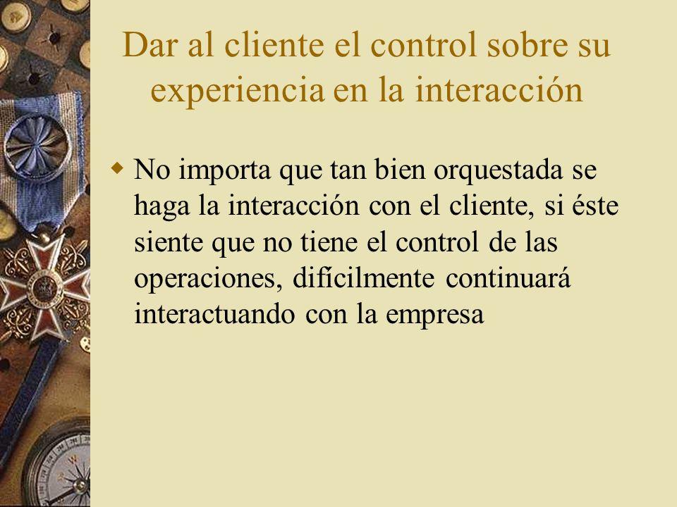 Dar al cliente el control sobre su experiencia en la interacción
