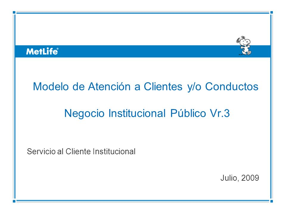 Servicio al Cliente Institucional Julio, 2009