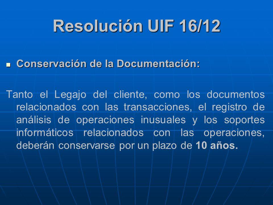 Resolución UIF 16/12 Conservación de la Documentación: