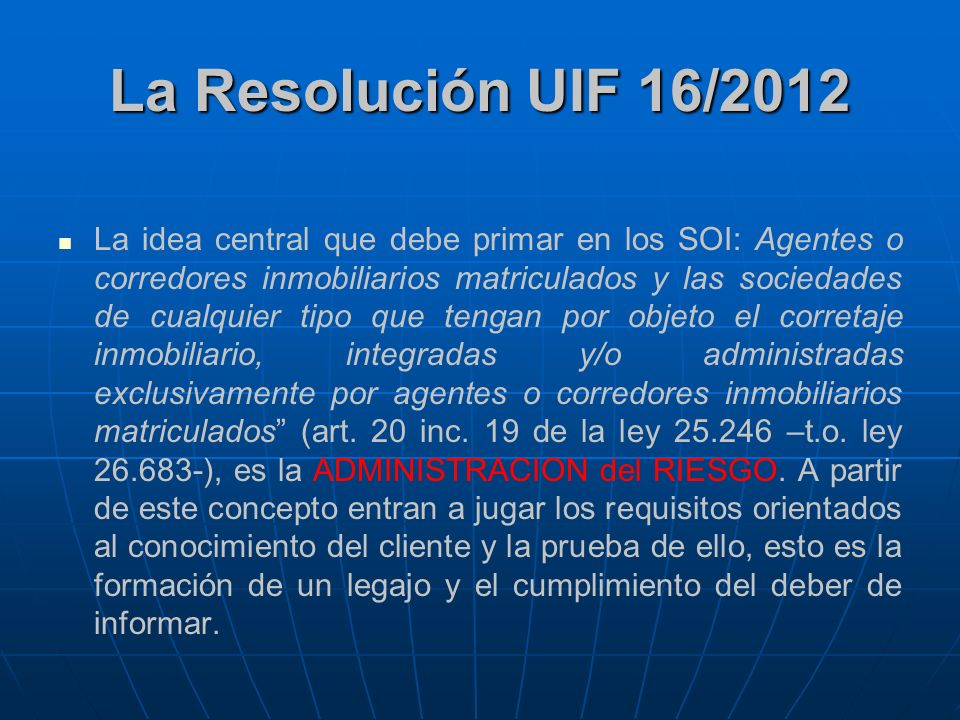 La Resolución UIF 16/2012