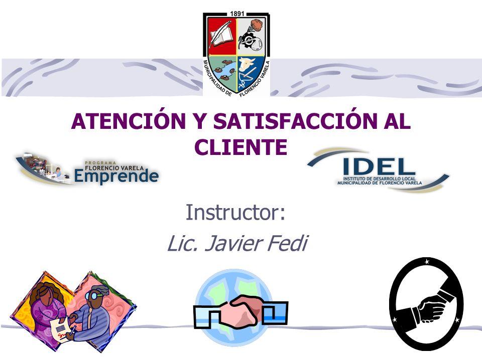 ATENCIÓN Y SATISFACCIÓN AL CLIENTE