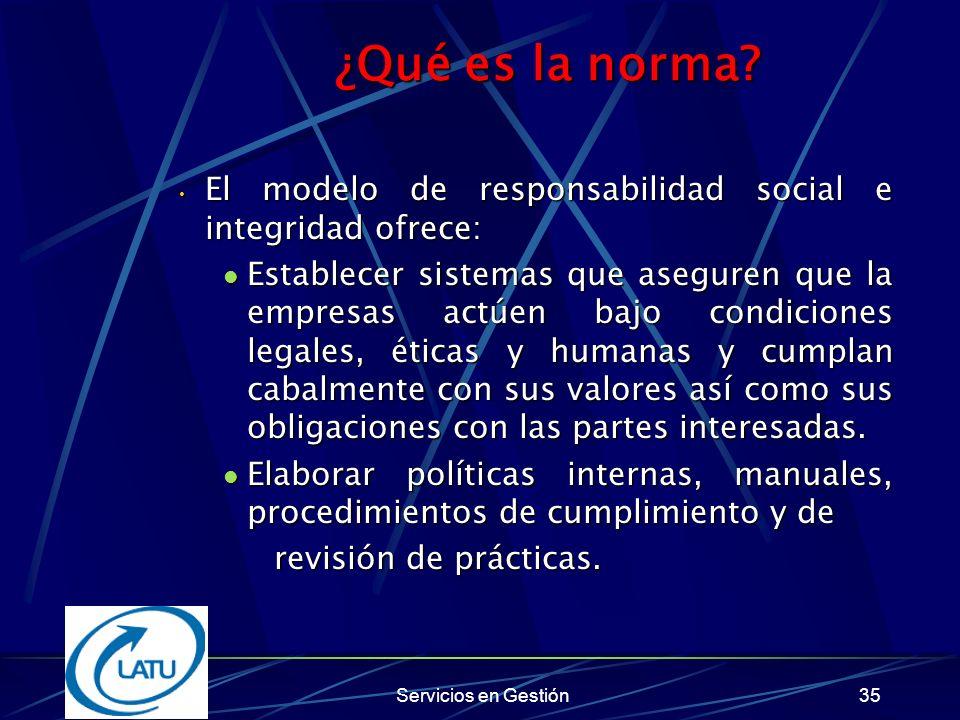 ¿Qué es la norma El modelo de responsabilidad social e integridad ofrece: