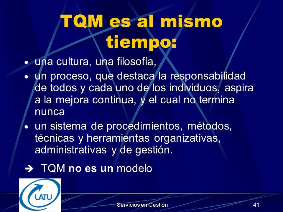 TQM es al mismo tiempo: una cultura, una filosofía,