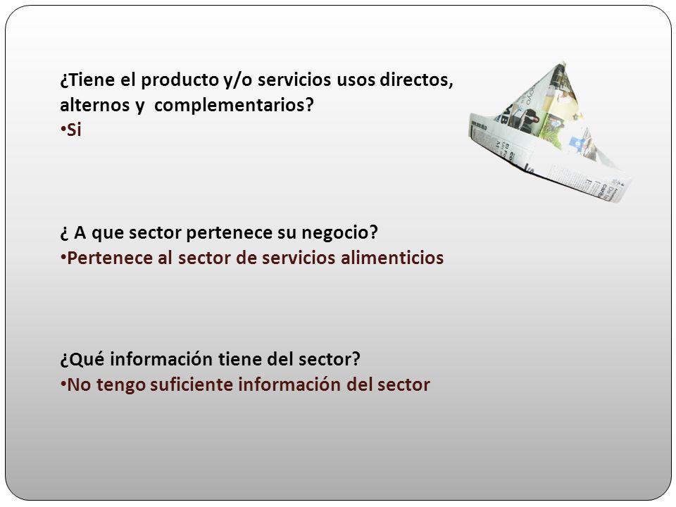 ¿Tiene el producto y/o servicios usos directos, alternos y complementarios