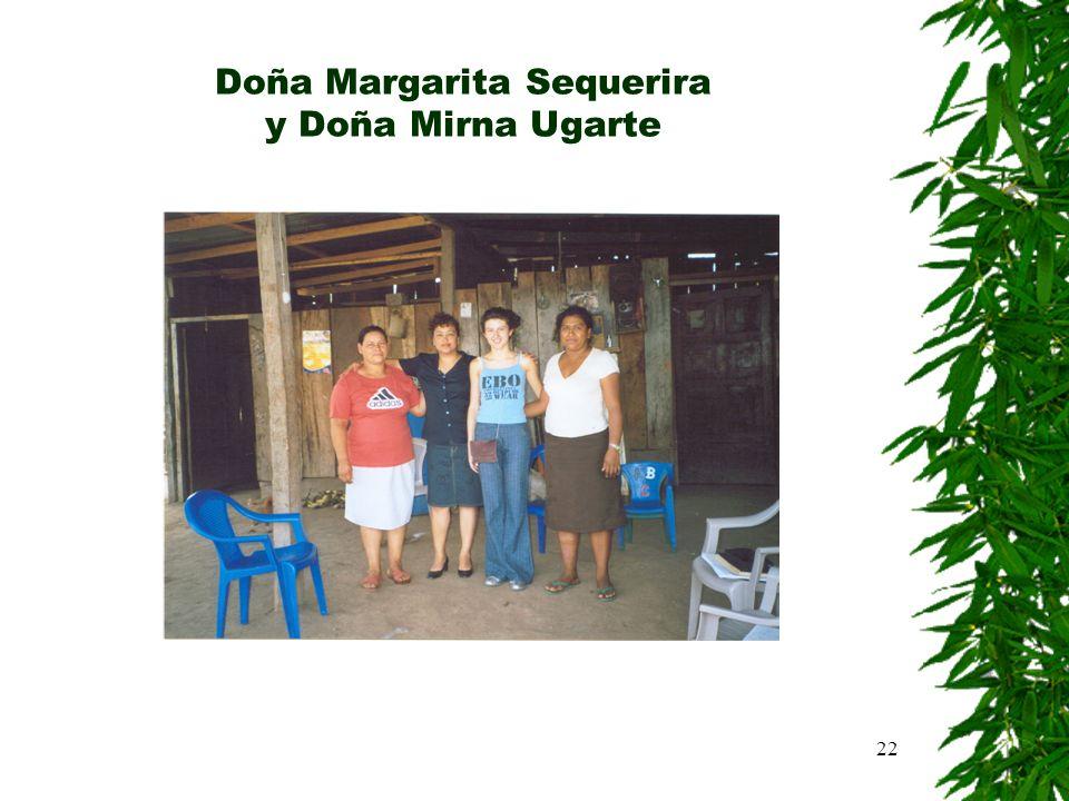 Doña Margarita Sequerira y Doña Mirna Ugarte