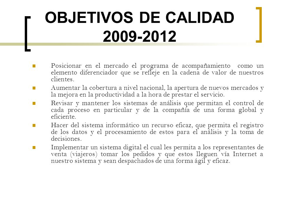 OBJETIVOS DE CALIDAD 2009-2012