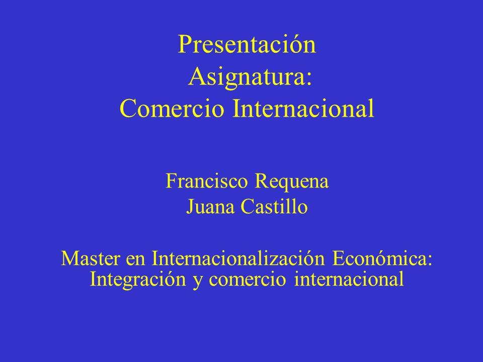 Presentación Asignatura: Comercio Internacional