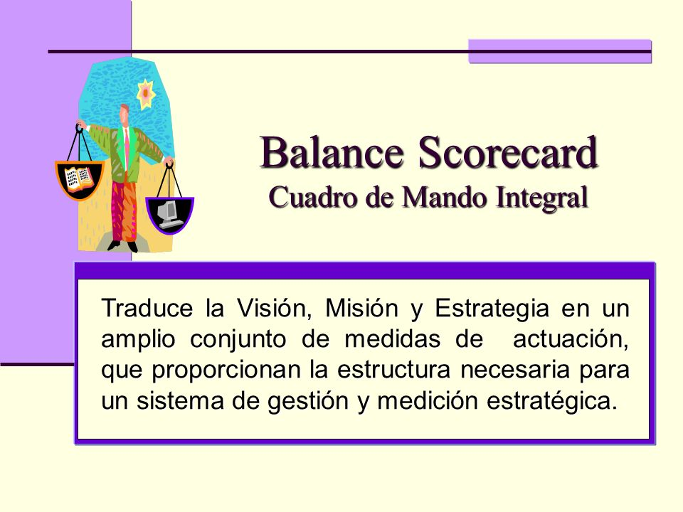 Balance Scorecard Cuadro de Mando Integral