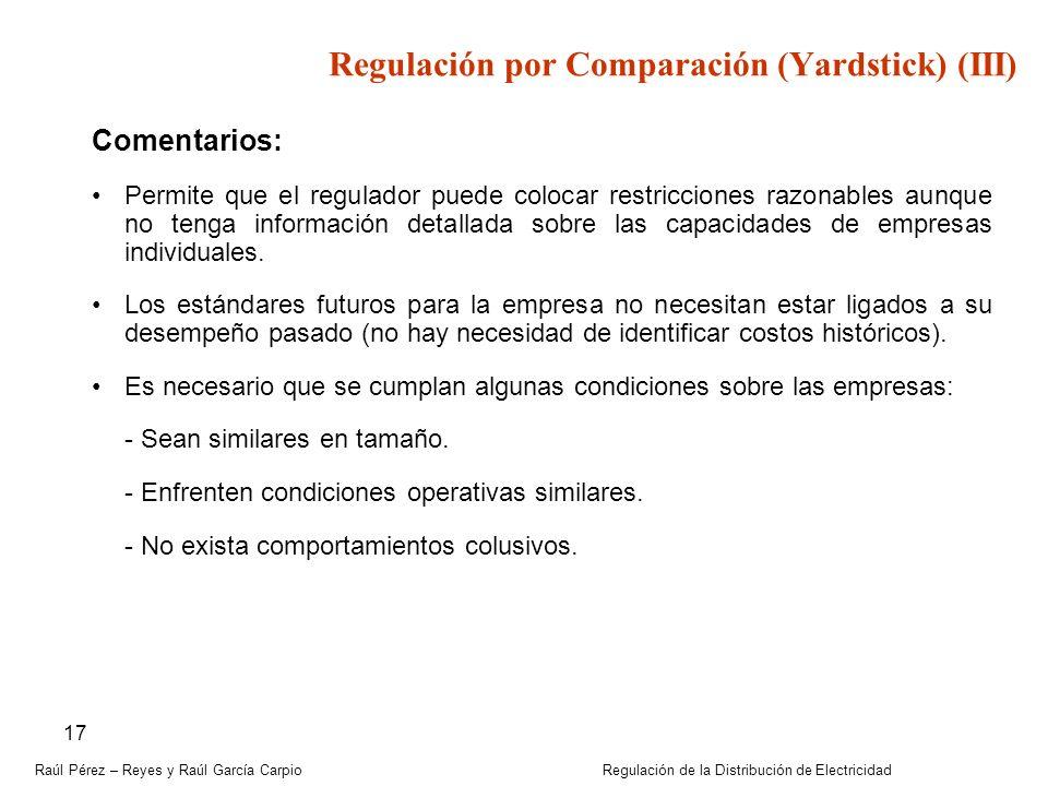 Regulación por Comparación (Yardstick) (III)