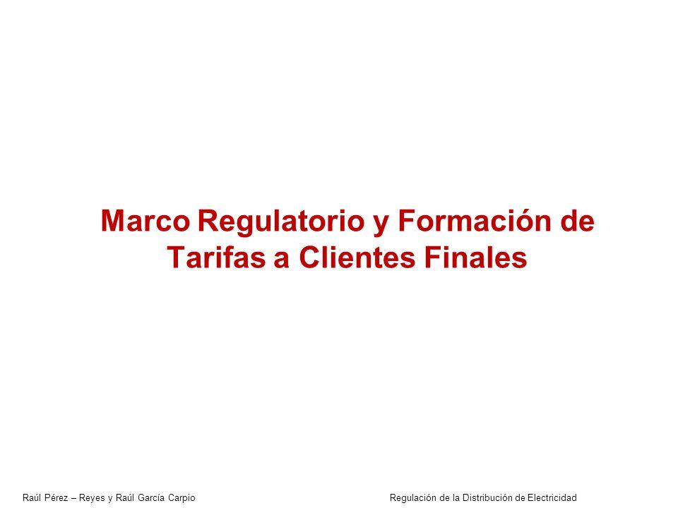 Marco Regulatorio y Formación de Tarifas a Clientes Finales