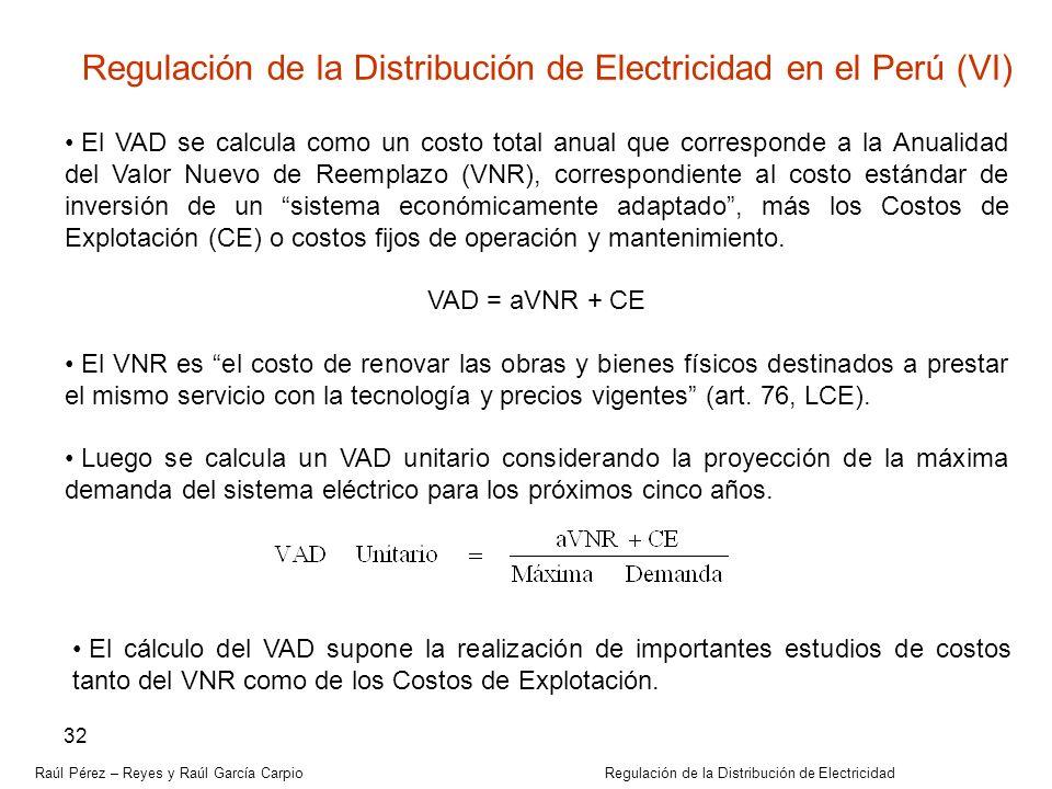 Regulación de la Distribución de Electricidad en el Perú (VI)