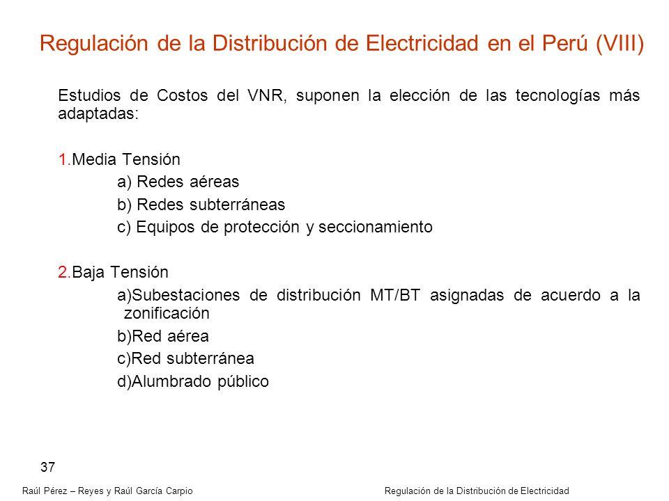 Regulación de la Distribución de Electricidad en el Perú (VIII)