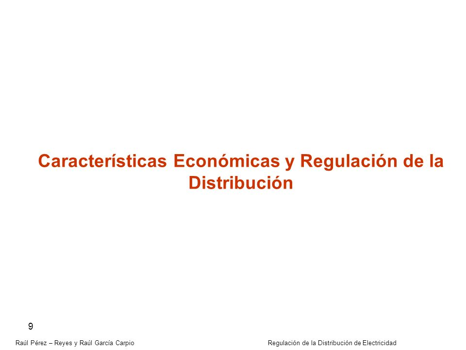 Características Económicas y Regulación de la Distribución
