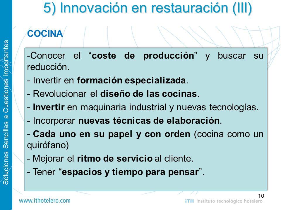 5) Innovación en restauración (III)