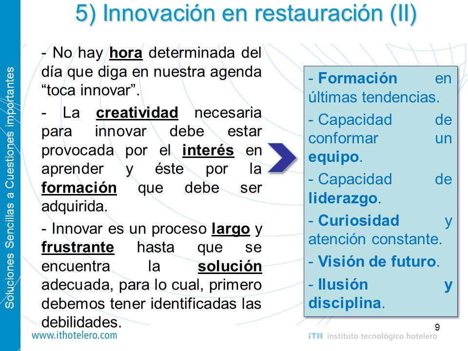 5) Innovación en restauración (II)