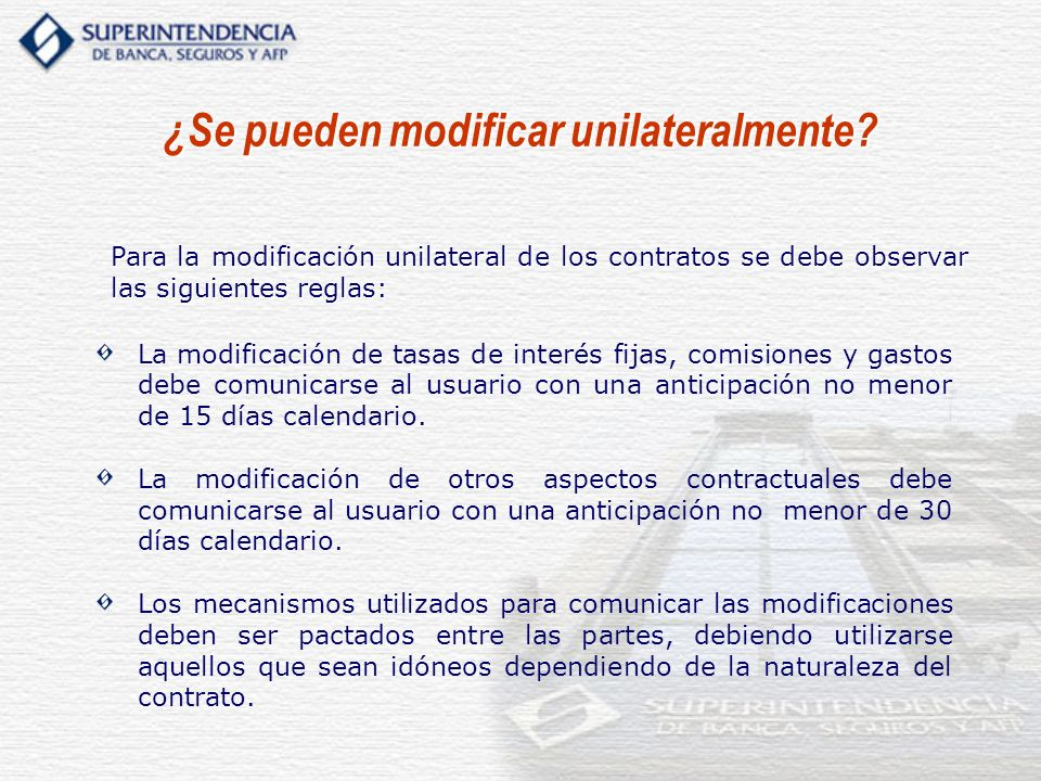 ¿Se pueden modificar unilateralmente