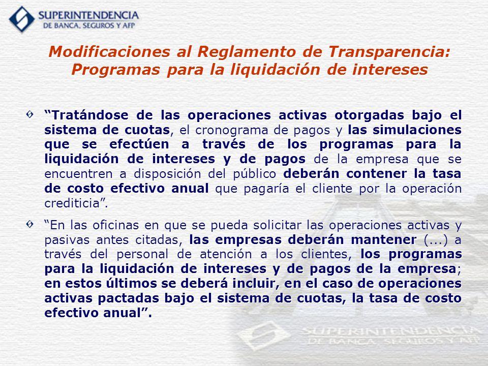 Modificaciones al Reglamento de Transparencia: Programas para la liquidación de intereses