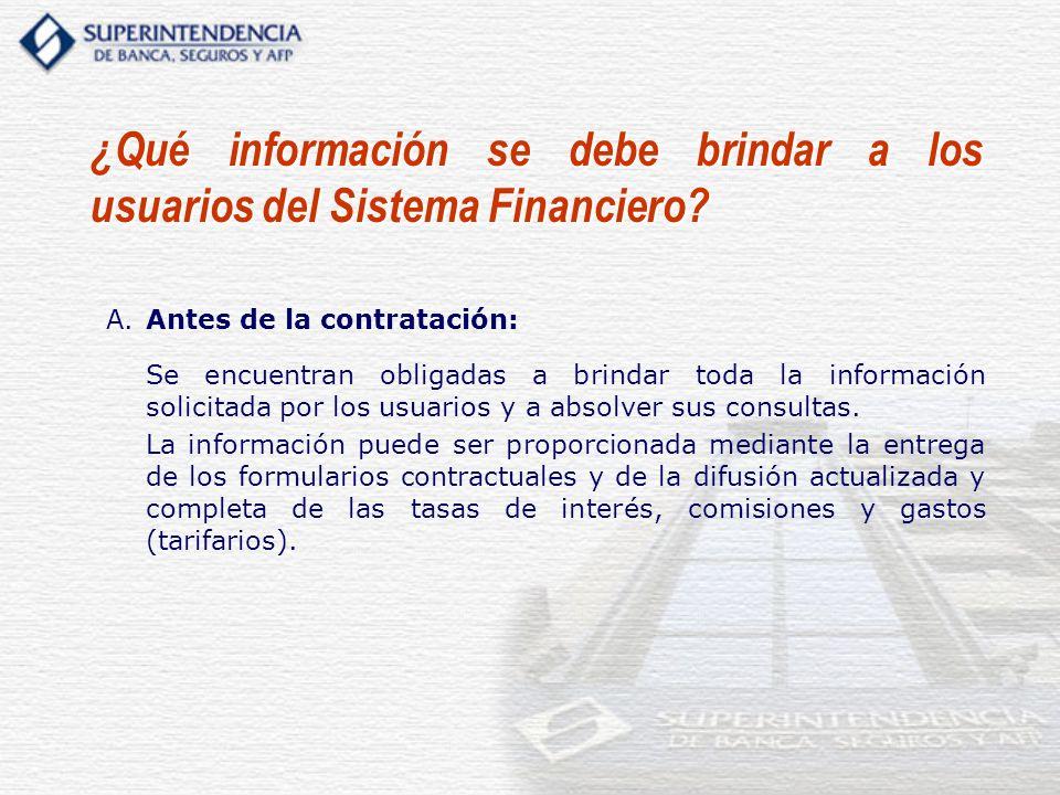 ¿Qué información se debe brindar a los usuarios del Sistema Financiero