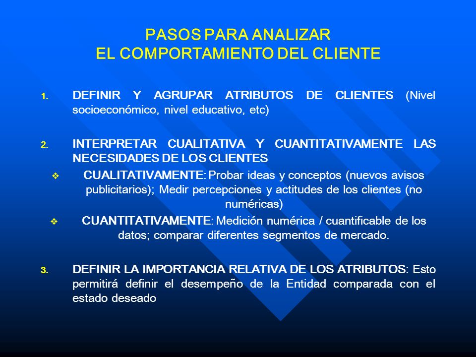 PASOS PARA ANALIZAR EL COMPORTAMIENTO DEL CLIENTE