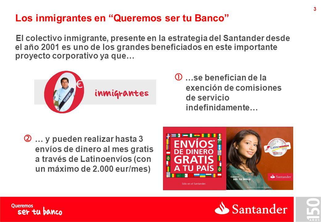 Los inmigrantes en el Santander