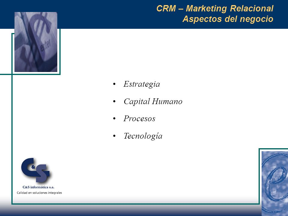 CRM – Marketing Relacional Aspectos del negocio