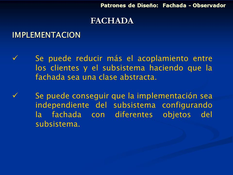 FACHADA IMPLEMENTACION