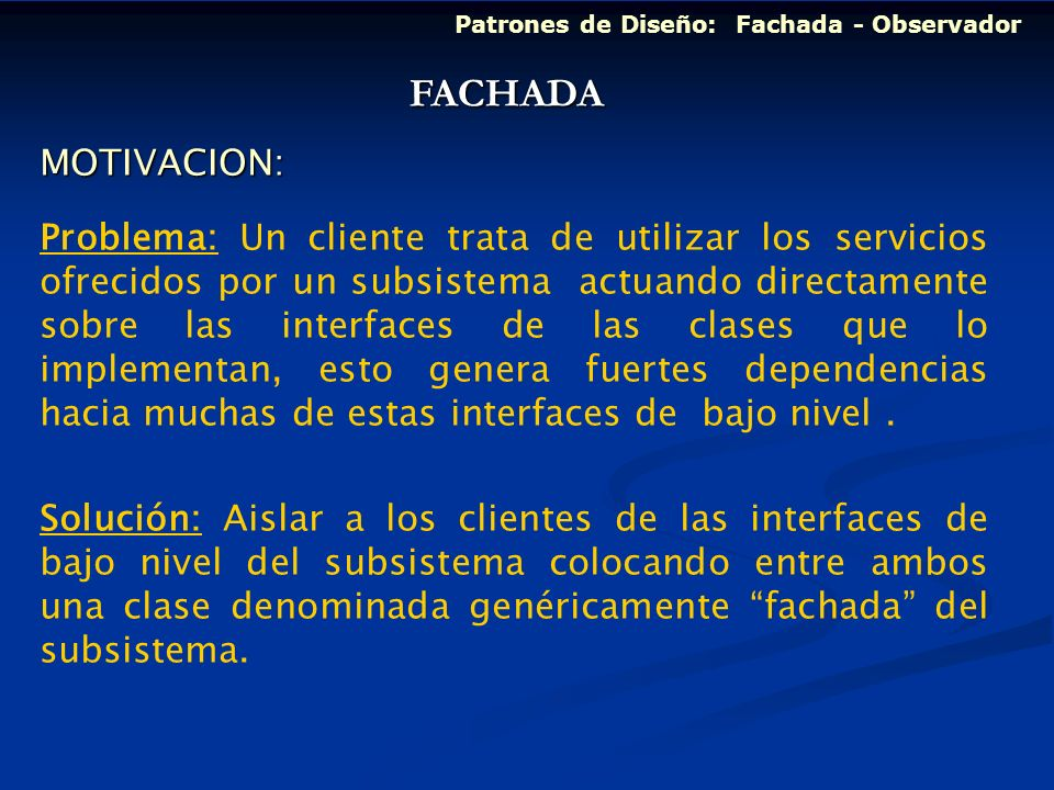 FACHADA MOTIVACION: