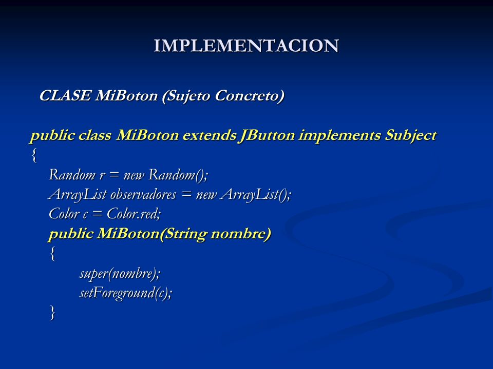 IMPLEMENTACION CLASE MiBoton (Sujeto Concreto)