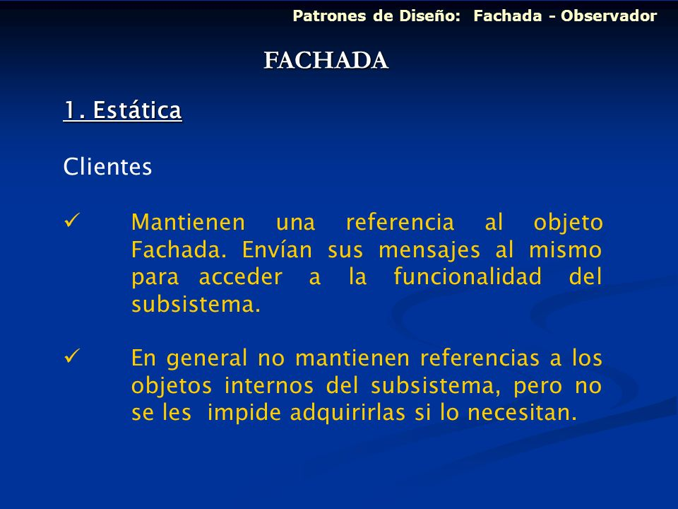 FACHADA 1. Estática Clientes