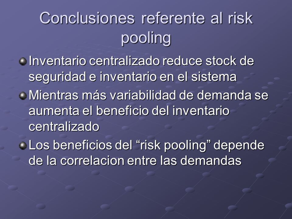 Conclusiones referente al risk pooling