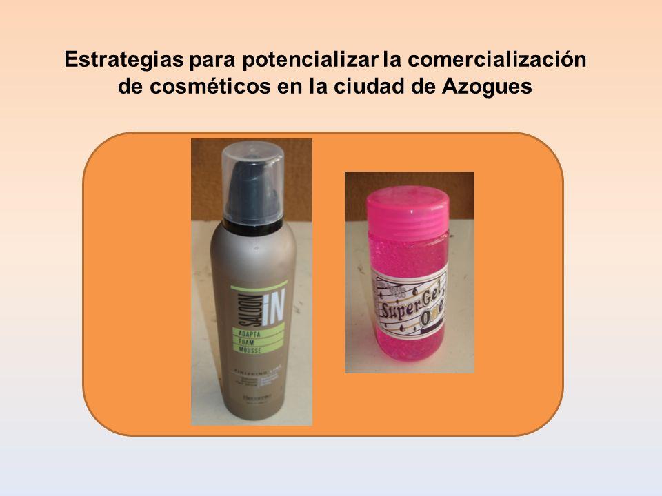 Estrategias para potencializar la comercialización de cosméticos en la ciudad de Azogues