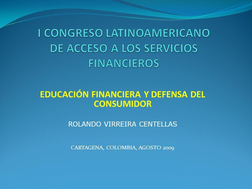 I CONGRESO LATINOAMERICANO DE ACCESO A LOS SERVICIOS FINANCIEROS
