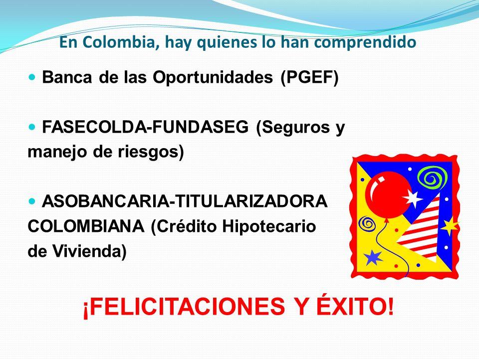 En Colombia, hay quienes lo han comprendido
