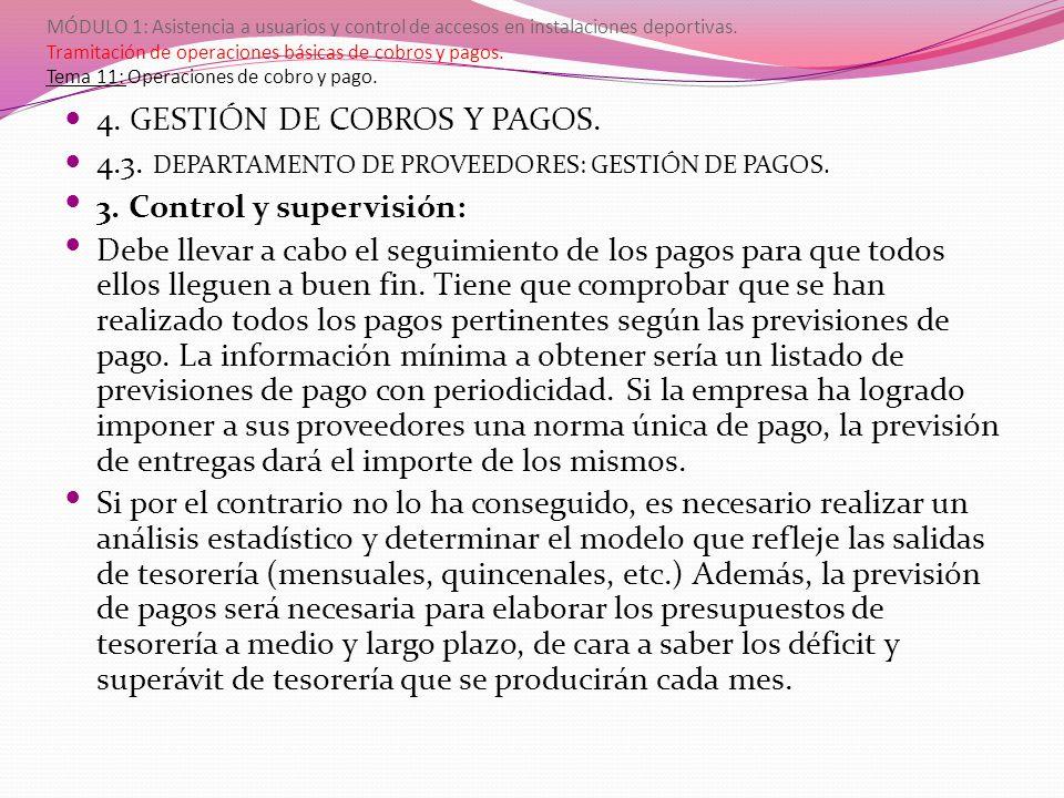 4. GESTIÓN DE COBROS Y PAGOS.