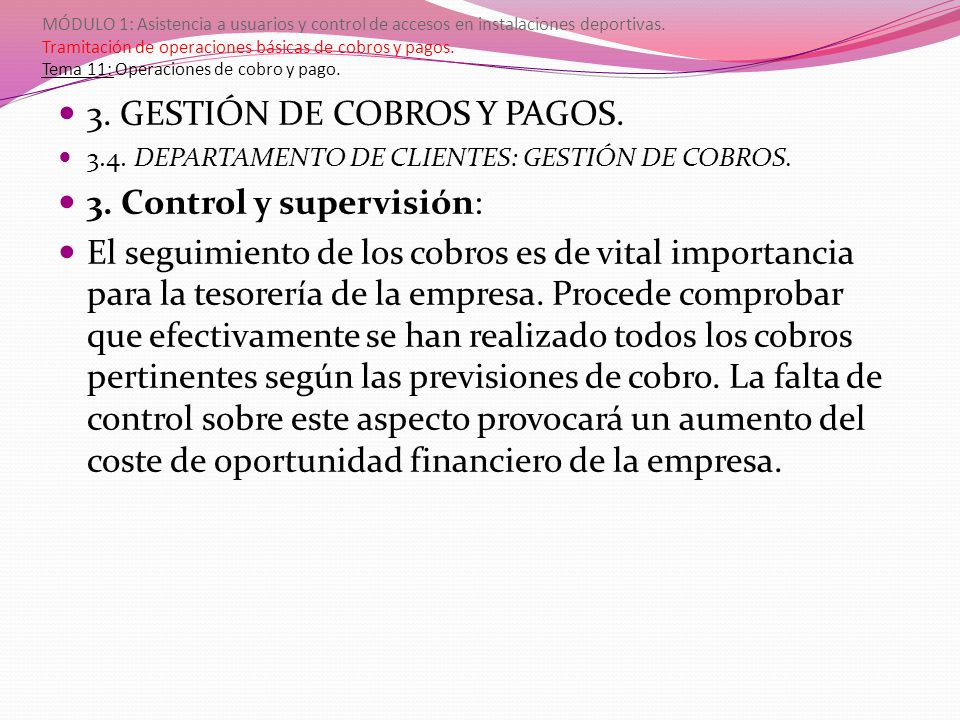 3. GESTIÓN DE COBROS Y PAGOS. 3. Control y supervisión: