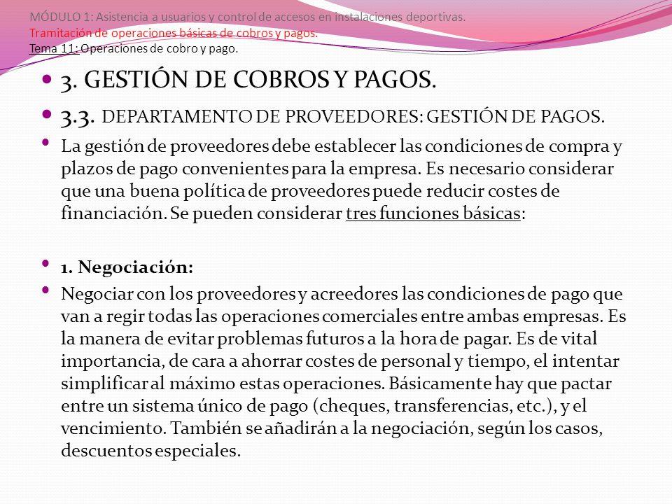 3. GESTIÓN DE COBROS Y PAGOS.