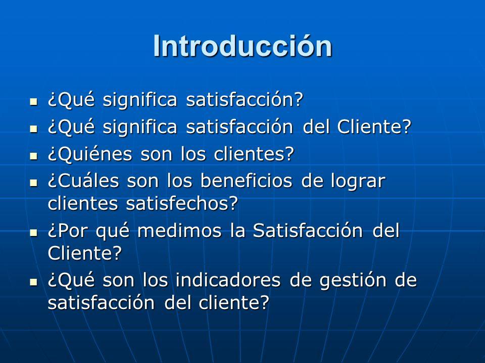 Introducción ¿Qué significa satisfacción