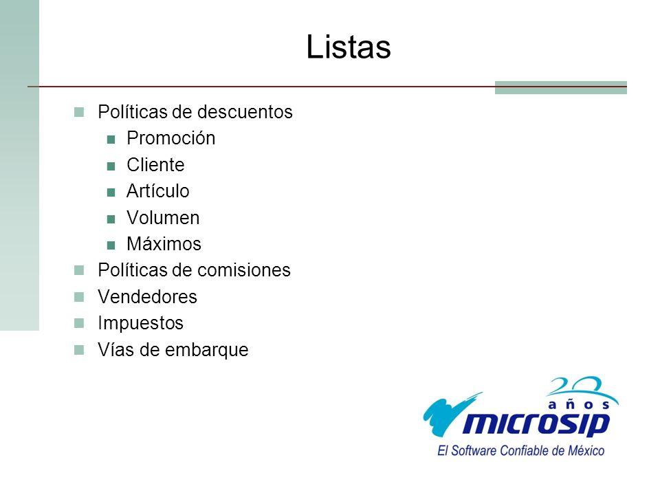 Listas Políticas de descuentos Promoción Cliente Artículo Volumen